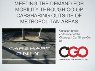 MEETING THE DEMAND FOR MOBILITY THROUGH CO-OP CARSHARING OUTSIDE OF METROPOLITAN AREAS