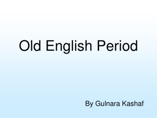 Old English Period