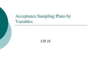 Acceptance Sampling Plans by Variables