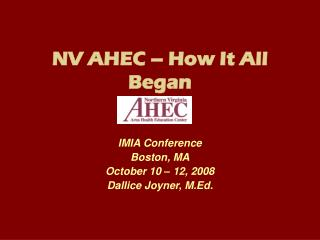 NV AHEC – How It All Began