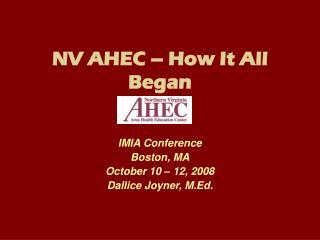 NV AHEC � How It All Began
