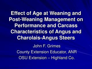 John F. Grimes County Extension Educator, ANR OSU Extension – Highland Co.