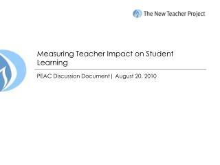 Measuring Teacher Impact on Student Learning