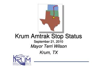 Krum Amtrak Stop Status September 21, 2010