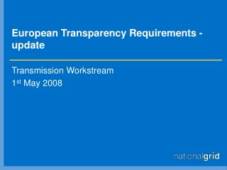 European Transparency Requirements - update