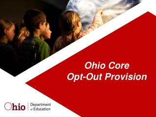 Ohio Core  Opt-Out Provision
