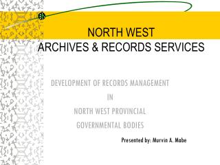 NORTH WEST ARCHIVES & RECORDS SERVICES