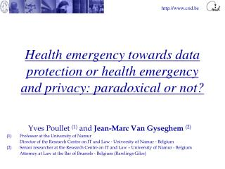 Health emergency towards data protection or health emergency and privacy: paradoxical or not?