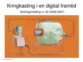 Kringkasting i en digital framtid