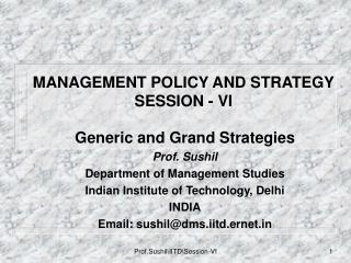 MANAGEMENT POLICY AND STRATEGY SESSION - VI