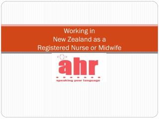 Working in  New Zealand as a  Registered Nurse or Midwife