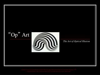 """"""" Op """"  Art"""