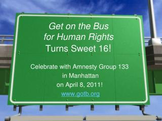 Get on the Bus for Human Rights Turns Sweet 16 !