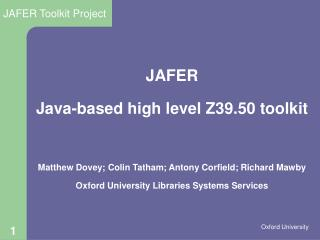 JAFER Java-based high level Z39.50 toolkit