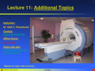Lecture 11: Additional Topics