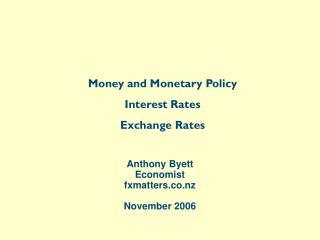 Anthony Byett Economist fxmatters November 2006