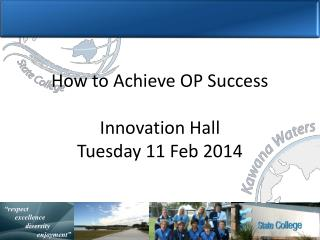How to Achieve OP Success Innovation Hall  Tuesday 11 Feb 2014