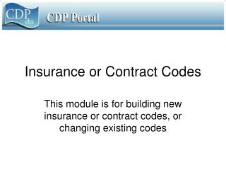 Insurance or Contract Codes
