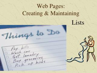 Web Pages: Creating & Maintaining