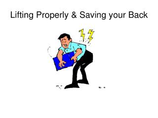 Lifting Properly & Saving your Back
