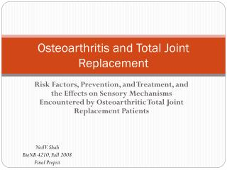 Osteoarthritis and Total Joint Replacement