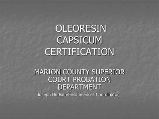 OLEORESIN CAPSICUM CERTIFICATION