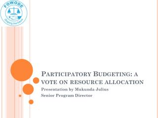 Participatory Budgeting: a vote on resource allocation