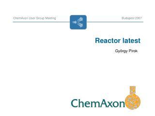 Reactor latest