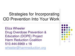 Strategies for Incorporating OD Prevention Into Your Work
