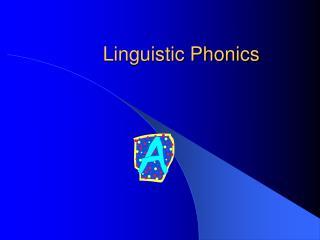 Linguistic Phonics