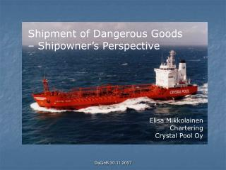Shipment of Dangerous Goods – Shipowner's Perspective
