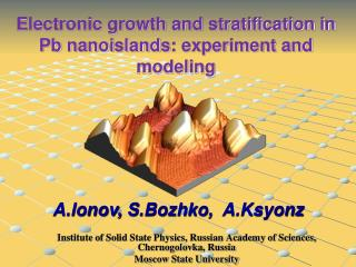 Electronic growth and stratification in  Pb nanoislands : experiment and modeling