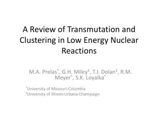 A Review of Transmutation and Clustering in Low Energy Nuclear Reactions