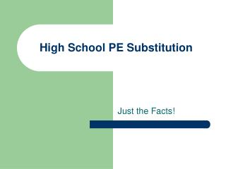 High School PE Substitution
