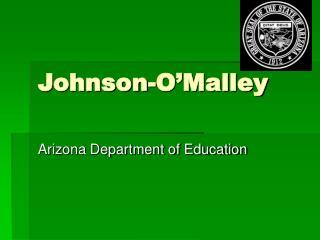 Johnson-O�Malley