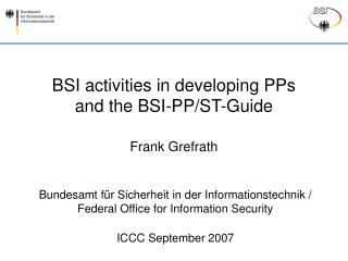 BSI activities in developing PPs  and the BSI-PP/ST-Guide