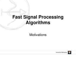 Fast Signal Processing Algorithms