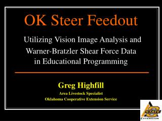 Greg Highfill Area Livestock Specialist Oklahoma Cooperative Extension Service
