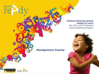 Children Entering School  Ready to Learn The 2011-2012 Maryland  School Readiness Report