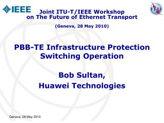 PBB-TE Infrastructure Protection Switching Operation