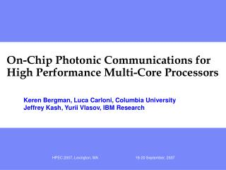 On-Chip Photonic Communications for High Performance Multi-Core Processors