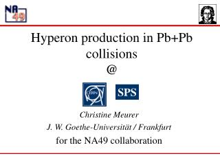 Hyperon production in Pb+Pb collisions @