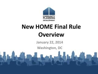 New HOME Final Rule Overview