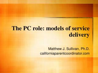 The PC role: models of service delivery