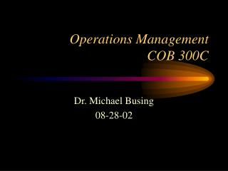 Operations Management  COB 300C