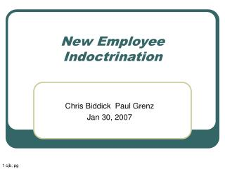 New Employee Indoctrination