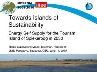 Towards Islands of Sustainability