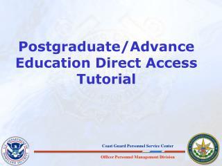 Postgraduate/Advance Education Direct Access Tutorial