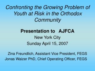 Confronting the Growing Problem of Youth at Risk in the Orthodox Community
