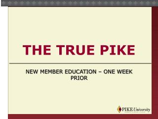 The True Pike